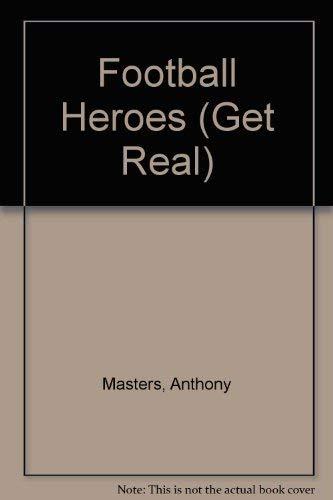 9780749640057: Football Heroes (Get Real)