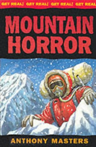 Mountain Horror (Get Real) (0749640065) by Anthony Masters