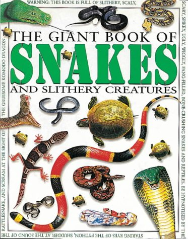 9780749640156: The Giant Book of Snakes and Slithery Creatures