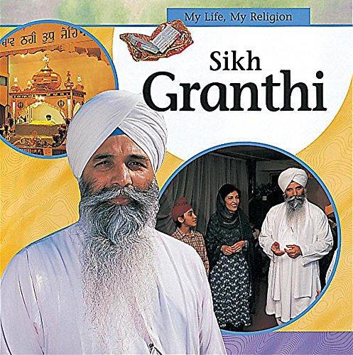 9780749640620: Sikh Granthi (My Life, My Religion)