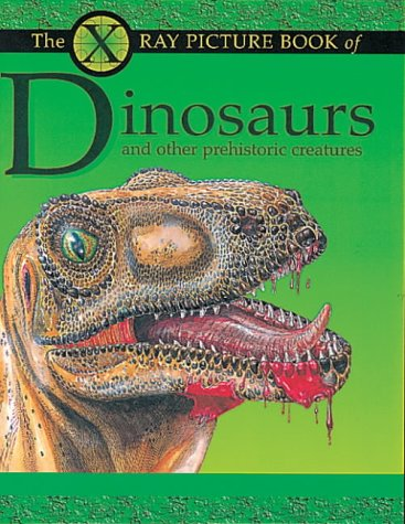 9780749641412: Dinosaurs (X-Ray Pic Books)