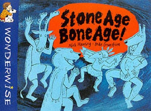 9780749641580: Wonderwise: Stone Age Bone Age!: A book about prehistoric people