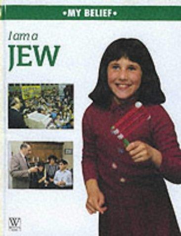 9780749641733: I Am A Jew (My Belief)