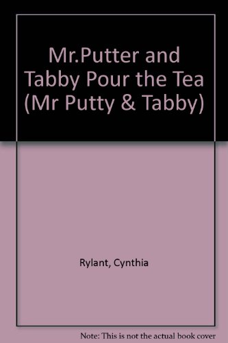 9780749642068: Mr.Putter and Tabby Pour the Tea (Mr Putty & Tabby)