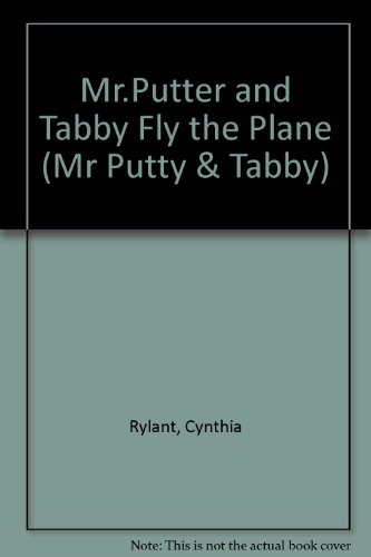 9780749642082: Mr.Putter and Tabby Fly the Plane (Mr Putty & Tabby)