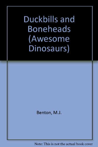 9780749642372: Duckbills and Boneheads (Awesome Dinosaurs)