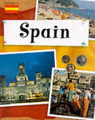 9780749642839: Spain (Picture A Country)