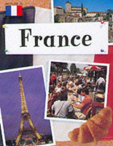 9780749642891: France (Picture A Country)