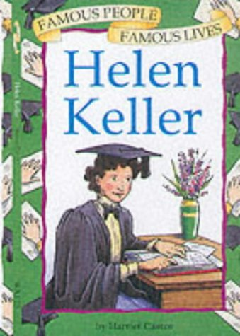9780749643119: Famous People Famous Lives: Helen Keller
