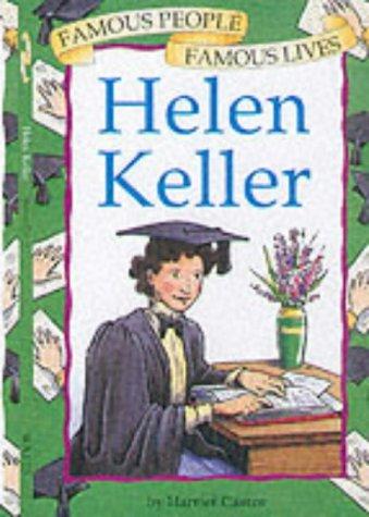 9780749643119: Helen Keller (Famous People, Famous Lives)