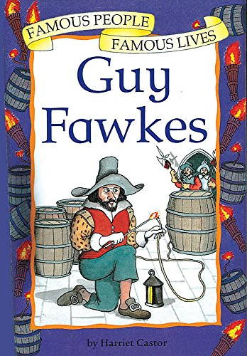 9780749643928: Guy Fawkes (Famous People, Famous Lives)