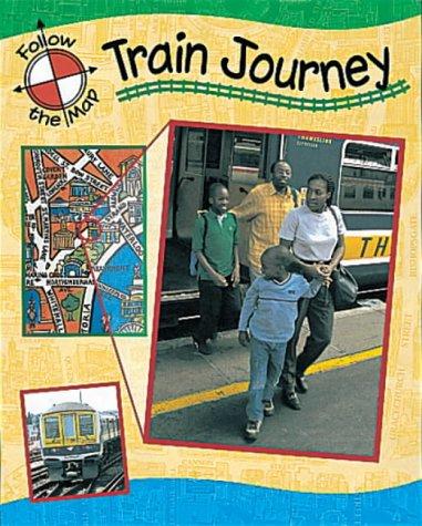 9780749644413: Train Journey (Follow the Map)