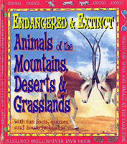 9780749644659: Animals of the Mountains, Deserts and Grasslands (Endangered & Extinct)
