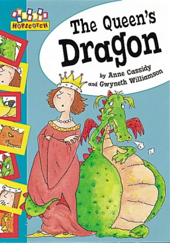 9780749644727: The Queen's Dragon (Hopscotch)
