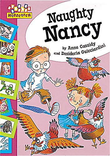 Naughty Nancy (Hopscotch) (0749644761) by Anne Cassidy