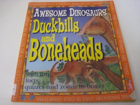 9780749645076: Duckbills and Boneheads (Awesome Dinosaurs)