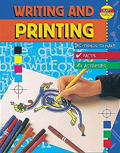 9780749645540: Writing and Printing (Craft Topics)