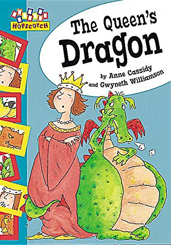 9780749646189: The Queen's Dragon (Hopscotch)