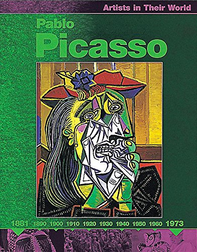 9780749646301: Pablo Picasso (Artists in Their World)