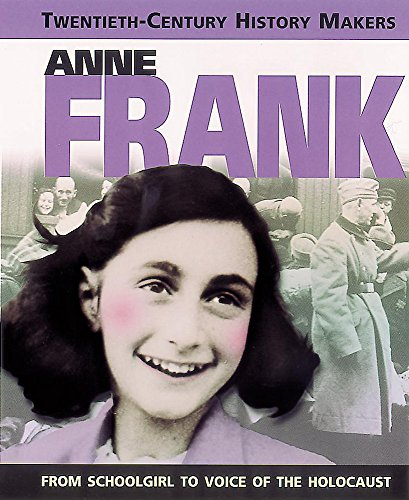9780749646486: 20th Century History Makers: Anne Frank (Twentieth Century History Makers)