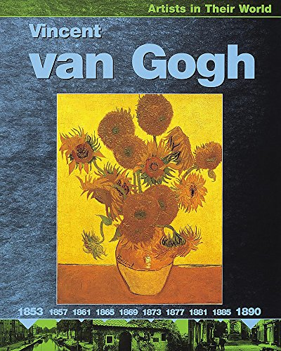 9780749646592: Artists in their World: Vincent Van Gogh