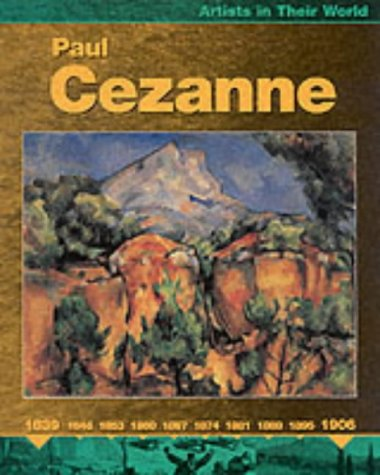 9780749646622: Paul Cezanne (Artists in Their World)