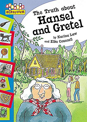 9780749647087: The Truth About Hansel and Gretel (Hopscotch)