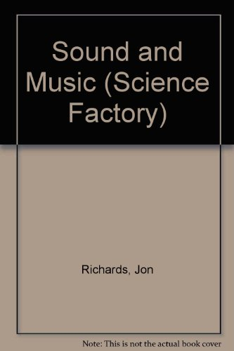 9780749647209: Sound and Music (Science Factory)