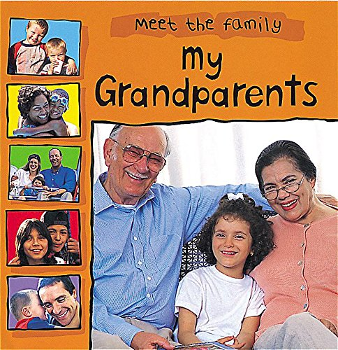 9780749648855: My Grandparents (Meet the Family)