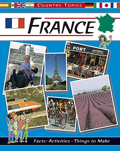 9780749649227: France (Country Topics)
