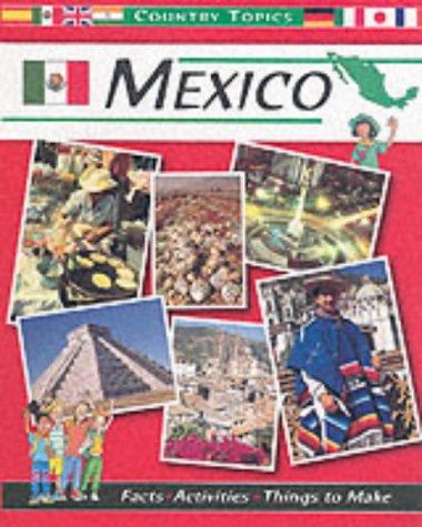 9780749649296: Mexico (Country Topics)