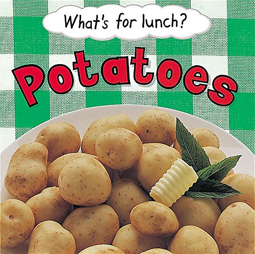 9780749649425: Potatoes (What's For Lunch)