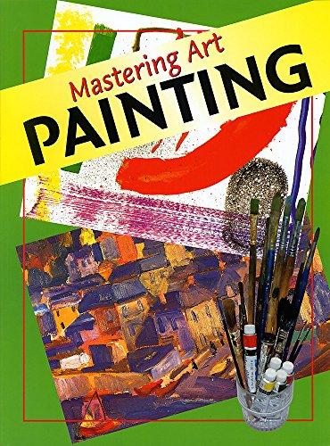 9780749649593: Mastering Art: Painting