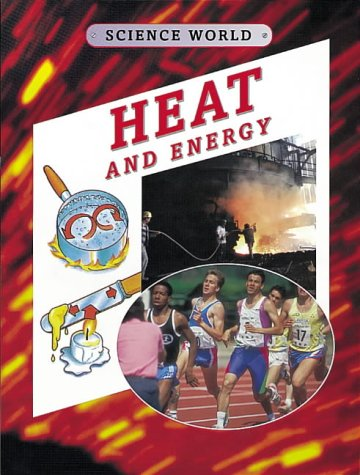 9780749649654: Heat and Energy (Science World)