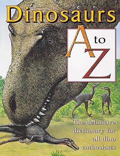 9780749649685: Dinosaurs A-Z