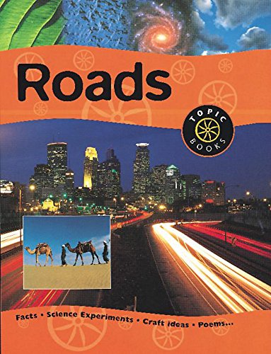 Roads (Topic Books) (0749649968) by Nicola Baxter