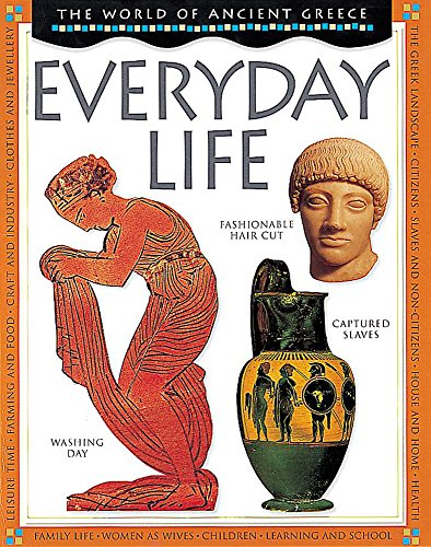 9780749650391: Everyday Life (World of Ancient Greece)
