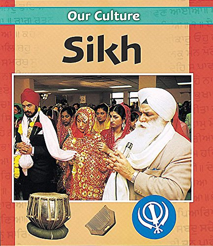 9780749650469: Sikh (Our Culture)