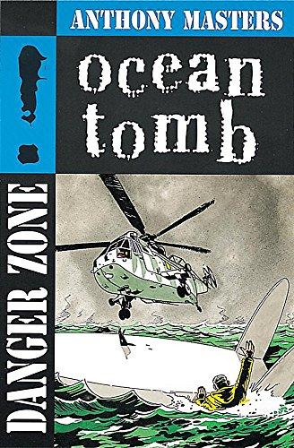 9780749650490: Ocean Tomb (Danger Zone)