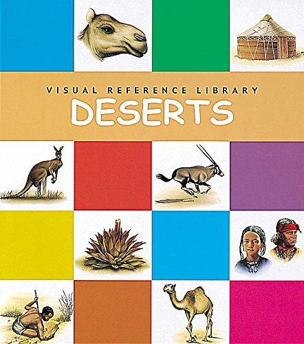 9780749650650: Deserts (Visual Reference Library)