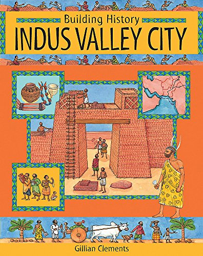 9780749651404: Indus Valley City (Building History)