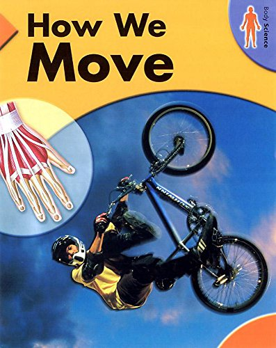 9780749651428: Body Science: How We Move