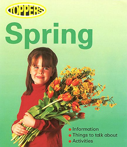 Spring (Toppers) (9780749652241) by Nicola Baxter