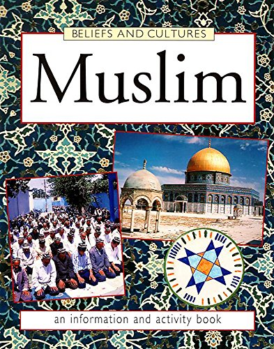 Muslim (Beliefs & Cultures) (0749652322) by Richard Tames
