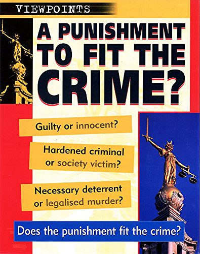 9780749653446: Punishments To Fit The Crime (Viewpoints)