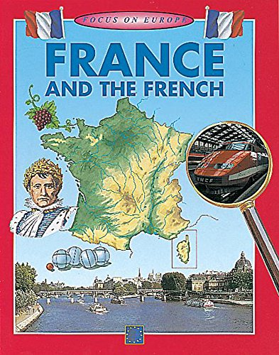9780749654801: Focus On Europe: France and The French
