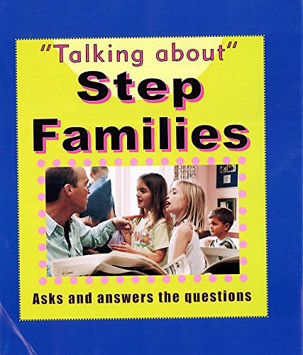 9780749655129: Step Families (Talking About)