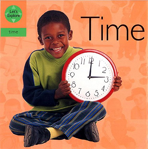 9780749656423: Time (Lets Explore: Time)