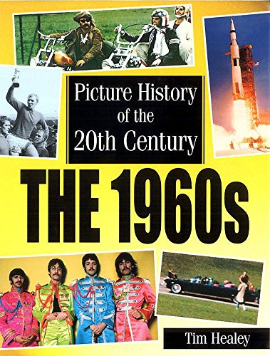 9780749656706: Picture History of the 20th Century: 1960s