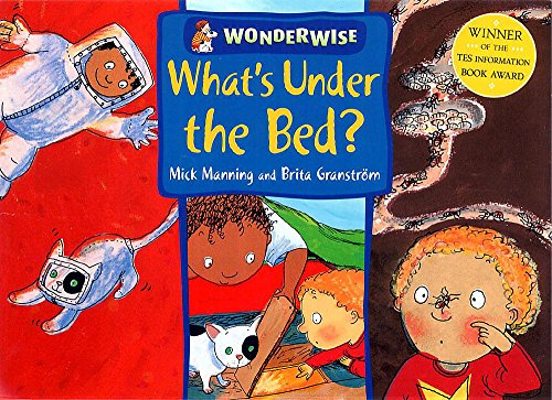 9780749656850: What's Under the Bed? (Wonderwise)